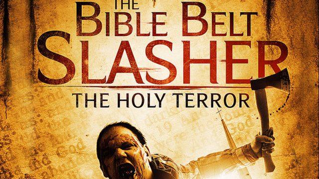 Bible Belt Slasher: The Holy Terror