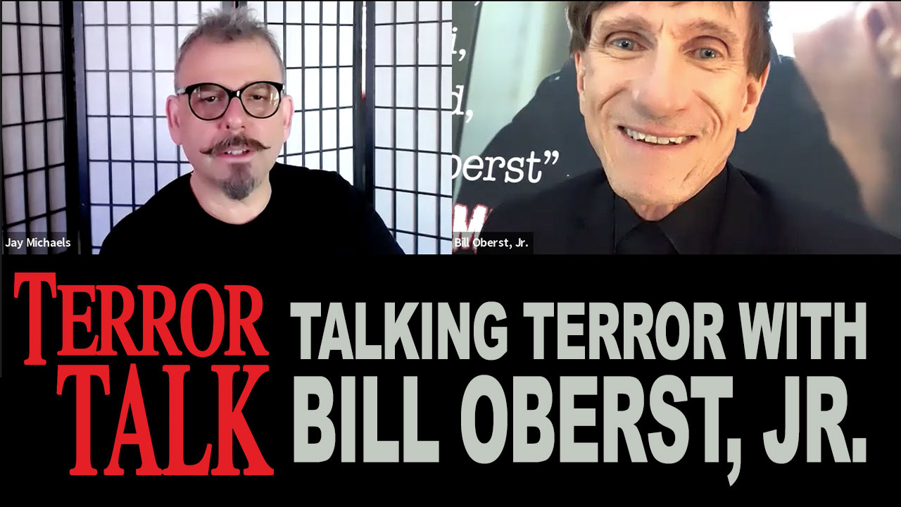 Terror Talk – Talking Terror with Bill Oberst, Jr. – Special Zoom Edition