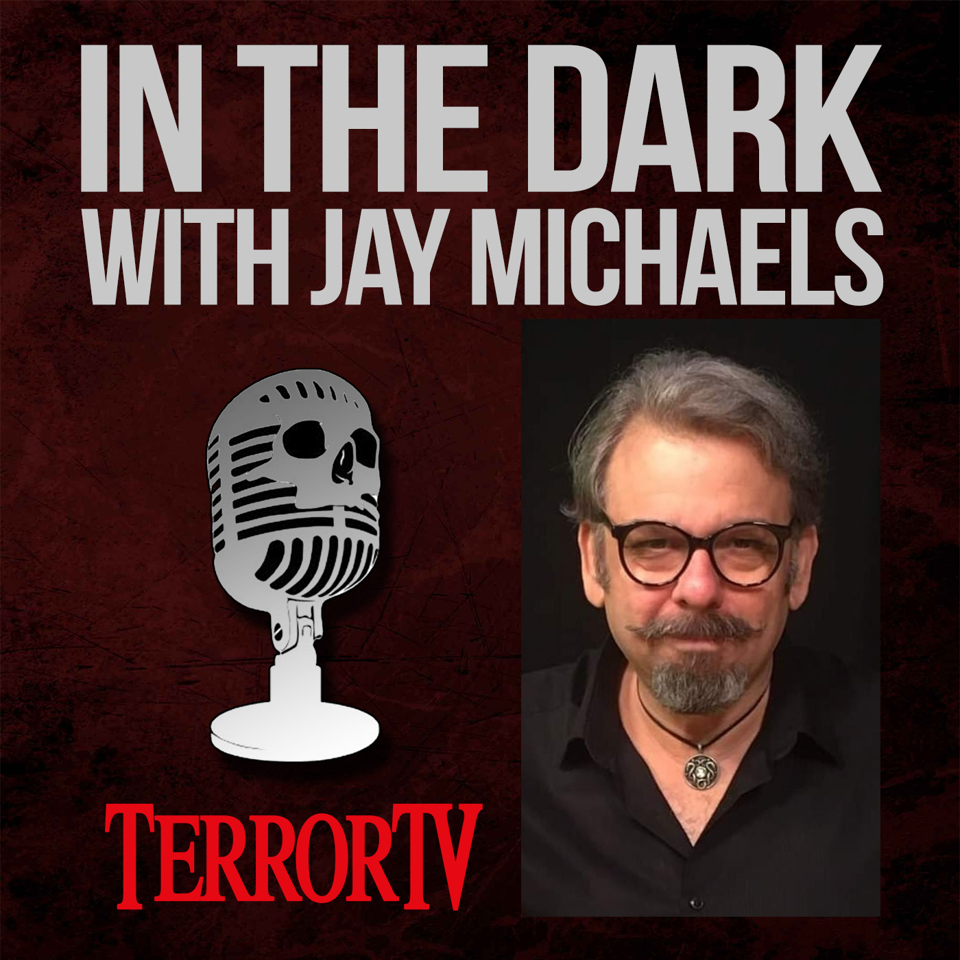 In the Dark with Jay Michaels